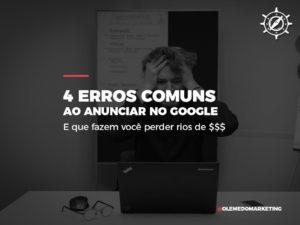 erros comuns ao anunciar no google
